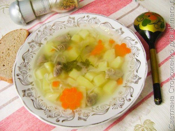 Суп с макаронами и куриными сердечками